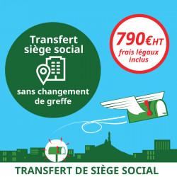 Transfert du siège social sans changement de greffe